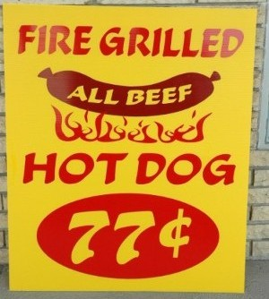 Fire Grilled Hot Dog Sign